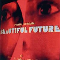 primal_scream_beautiful_future.jpg