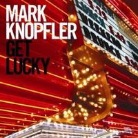 mark-knopfler-get-lucky.jpg