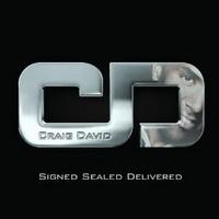 craig_david_signed_sealed_delivered.jpg