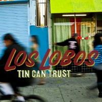 los_lobos_tin_can_trust.jpg