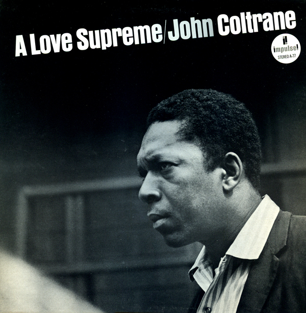 John Coltrane A Love Supreme LP