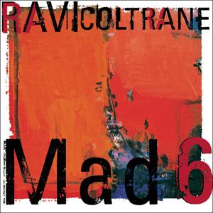 Ravi Coltrane Mad6CD